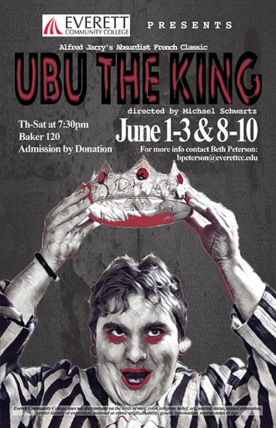 EvCC Theatre Dept Presents Ubu The King